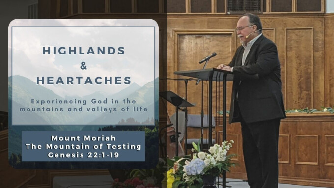 Mount Moriah: The Mountain of Testing